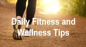 fitness and wellness tips