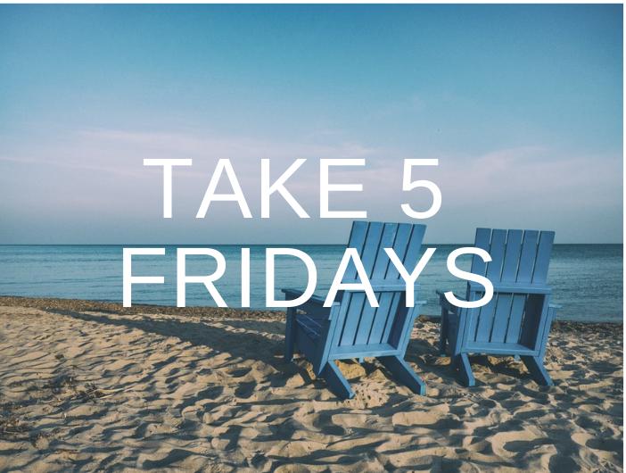 Take_5_Friday