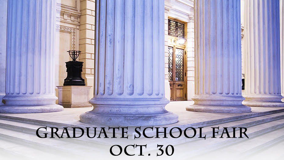 Graduate School Fair - Wed. Oct. 30th 11am to 1pm
