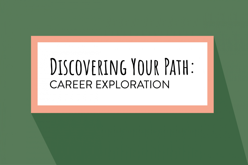 Discovering Your Path: Career Exploration
