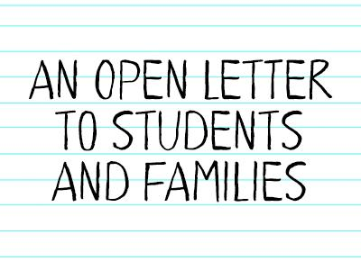 An Open Letter to Students and Families