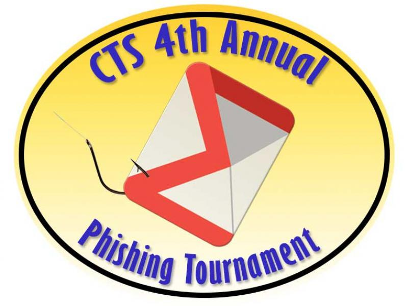 CTS 4th Annual Phishing Tournament