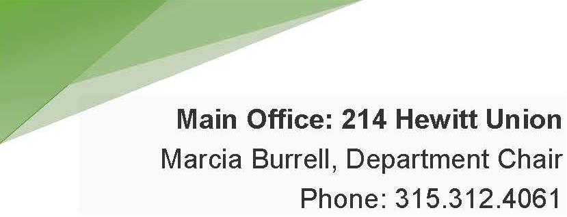 Main Office: 214 Hewitt Union Marcia Burrell, Department Chair Phone: 315.312.4061