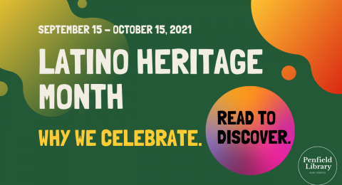 Latino Heritage Month: Why we celebrate. Read to Discover.