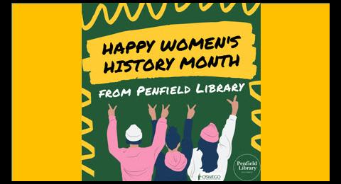Happy Women's History Month from Penfield Library