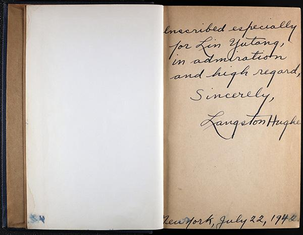 signed book that says: Inscribed especially for Lin Yutang, in admiration and high regard, Sincerely, Langston Hughes. New York, July 22, 1942