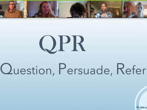 Students receive training in QPR -- Question, Persuade and Refer