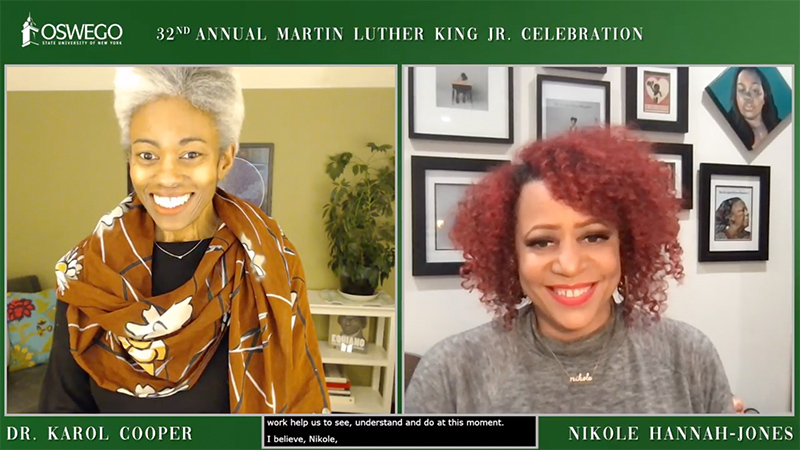 """SUNY Oswego's 32nd annual Martin Luther King Celebration keynote featured Nikole Hannah-Jones (pictured at right in this screenshot). Hannah-Jones, the Pultizer Prize-winning creator of the New York Times Magazine's """"The 1619 Project."""""""