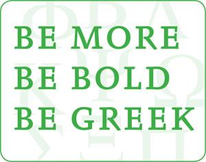 Be Bold, Be More, Be Greek