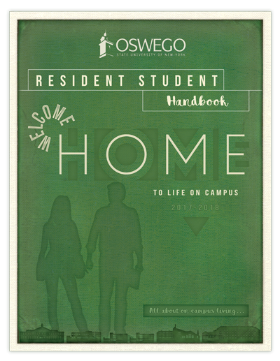 Resident Student Handbook 2017-2018 :: WELCOME HOME All about on-campus living.